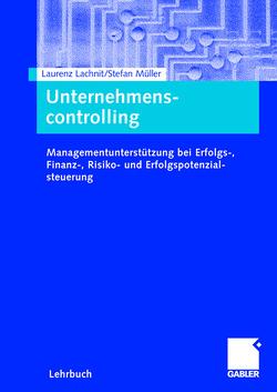 Unternehmenscontrolling von Lachnit,  Laurenz, Müller,  Stefan