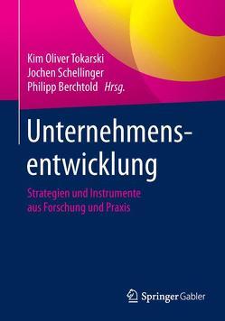 Unternehmensentwicklung von Berchtold,  Philipp, Schellinger,  Jochen, Tokarski,  Kim Oliver