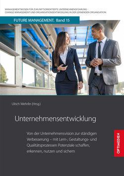 Unternehmensentwicklung von Prof. Dr. Dr. h.c. Wehrlin,  Ulrich