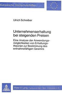 Unternehmenserhaltung bei steigenden Preisen von Schreiber,  Ulrich