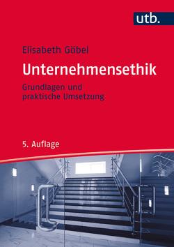Unternehmensethik von Göbel,  Elisabeth