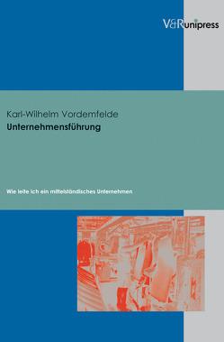 Unternehmensführung von Vordemfelde,  Karl-Wilhelm