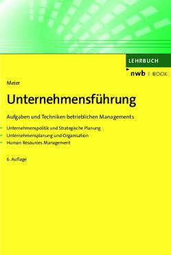 Unternehmensführung von Meier,  Harald