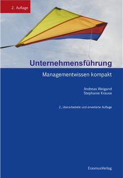 Unternehmensführung von Krause,  Stephanie, Weigand,  Andreas