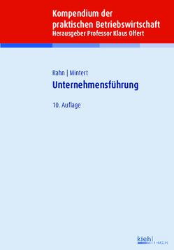 Unternehmensführung von Mintert,  Svenja-Maria, Olfert,  Klaus, Rahn,  Horst-Joachim