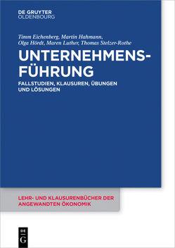 Unternehmensführung von Eichenberg,  Timm, Hahmann,  Martin, Hoerdt,  Olga, Luther,  Maren, Stelzer-Rothe,  Thomas