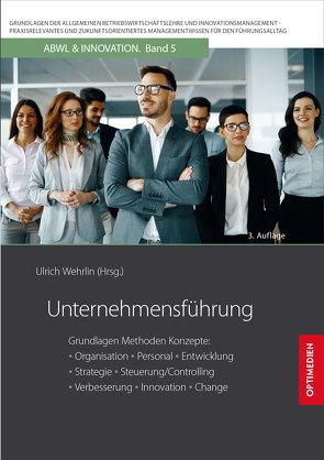 Unternehmensführung von Prof. Dr. Dr. h.c. Wehrlin,  Ulrich
