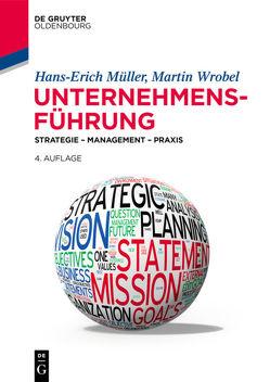 Unternehmensführung von Müller,  Hans-Erich, Wrobel,  Martin