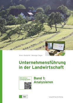 Unternehmensführung in der Landwirtschaft von Eberdorfer,  Dagobert, Kirner,  Leopold, Vogler,  Rainer, Wiesinger,  Ferdinand