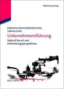 Unternehmensführung von Kaltenbrunner,  Katharina Anna, Urnik,  Sabine