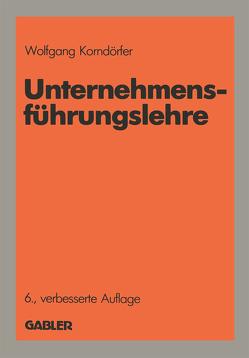 Unternehmensführungslehre von Korndörfer,  Wolfgang