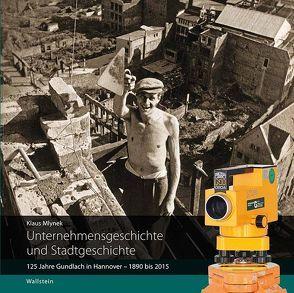 Unternehmensgeschichte und Stadtgeschichte von Mlynek,  Klaus