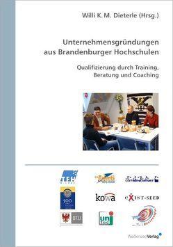 Unternehmensgründungen aus Brandenburger Hochschulen von Dieterle,  Willi K