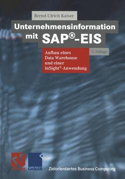 Unternehmensinformation mit SAP®-EIS von Kaiser,  Bernd-Ulrich