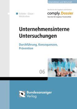 Unternehmensinterne Untersuchungen von Glaser,  Julia, Schöder,  Anja, Wisskirchen,  Gerlind