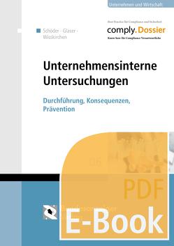 Unternehmensinterne Untersuchungen (E-Book) von Glaser,  Julia, Schöder,  Anja, Wisskirchen,  Gerlind