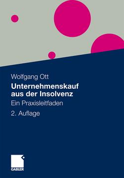 Unternehmenskauf aus der Insolvenz von Ott,  Wolfgang