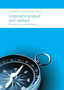 Unternehmenskauf und -verkauf von Fink,  Thomas, Uhl,  Dr. Nikolaus