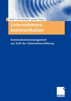 Unternehmenskommunikation von Lyczek,  Boris, Schmid,  Beat