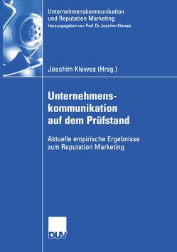 Unternehmenskommunikation auf dem Prüfstand von Klewes,  Joachim