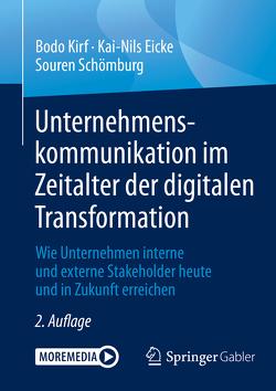 Unternehmenskommunikation im Zeitalter der digitalen Transformation von Eicke,  Kai-Nils, Kirf,  Bodo, Schoemburg,  Souren