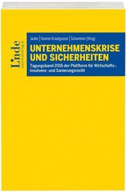 Unternehmenskrise und Sicherheiten von Jaufer,  Clemens, Nunner-Krautgasser,  Bettina, Schummer,  Gerhard