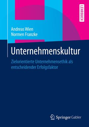 Unternehmenskultur von Franzke,  Normen, Wien,  Andreas