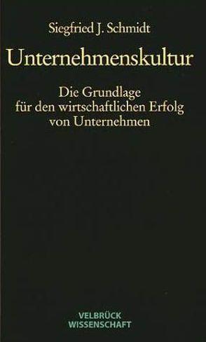 Unternehmenskultur von Schmidt,  Siegfried J.