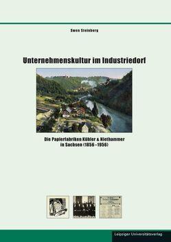 Unternehmenskultur im Industriedorf von Steinberg,  Swen