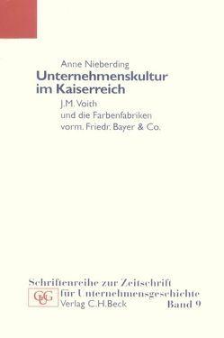 Unternehmenskultur im Kaiserreich von Nieberding,  Anne