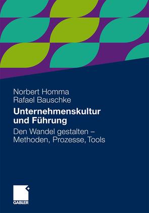 Unternehmenskultur und Führung von Bauschke,  Rafael, Homma,  Norbert