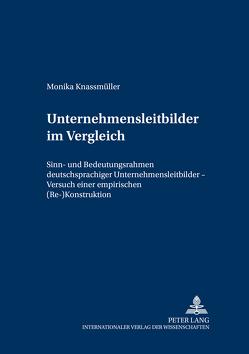 Unternehmensleitbilder im Vergleich von Knassmüller,  Monika