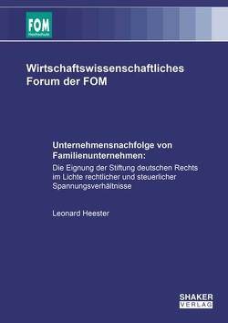 Unternehmensnachfolge von Familienunternehmen: von Heester,  Leonard