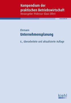 Unternehmensplanung von Ehrmann,  Harald