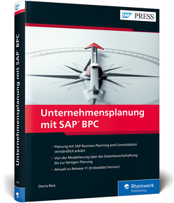 Unternehmensplanung mit SAP BPC von Reis,  Denis