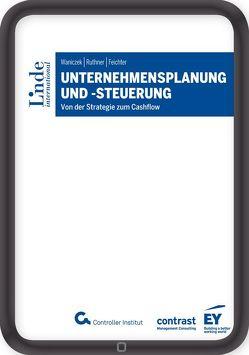 Unternehmensplanung und -steuerung von Feichter,  Andreas, Ruthner,  Raoul, Waniczek,  Mirko
