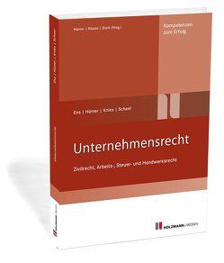 Unternehmensrecht von Ens,  Reinhard, Hümer,  Bernd-Michael, Knies,  Jörg, Scheel,  Tobias