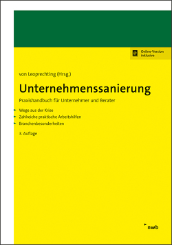Unternehmenssanierung von Brandt,  Hartmut, Frauenheim,  Patrick, Gabriel,  Petra, Gebhardt,  Sven, Leoprechting,  Gunter, Leoprechting,  Gunter Freiherr von, Mujkanovic,  Robin, Richter,  Hans Ernst, Rust,  Walter