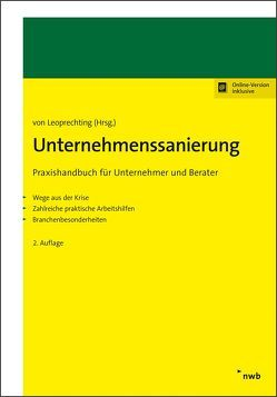 Unternehmenssanierung von Brandt,  Hartmut, Frauenheim,  Patrick, Gabriel,  Petra, Gebhardt,  Sven, Leoprechting,  Gunter, Leoprechting,  Gunter Freiherr von, Mujkanovic,  Robin, Richter,  Hans, Rust,  Walter