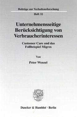 Unternehmensseitige Berücksichtigung von Verbraucherinteressen. von Wenzel,  Peter