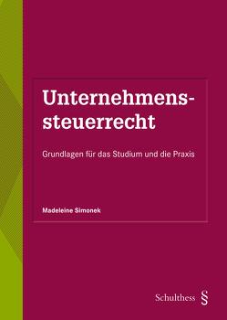 Unternehmenssteuerrecht (PrintPlu§) von Simonek,  Madeleine