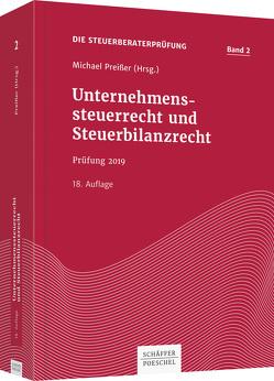 Unternehmenssteuerrecht und Steuerbilanzrecht von Preißer,  Michael