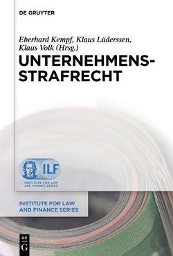 Unternehmensstrafrecht von Kempf,  Eberhard, Lüderssen,  Klaus, Volk,  Klaus