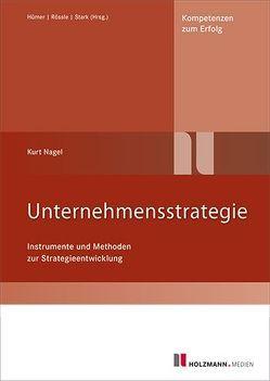 Unternehmensstrategie von Nagel,  Kurt