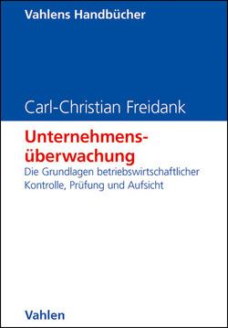 Unternehmensüberwachung von Freidank,  Carl-Christian, Sassen,  Remmer