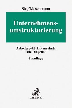 Unternehmensumstrukturierung von Maschmann,  Frank, Sieg,  Rainer