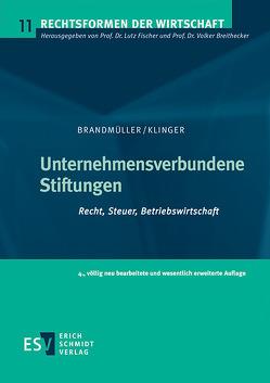 Unternehmensverbundene Stiftungen von Brandmüller,  Gerhard, Klinger,  Thomas