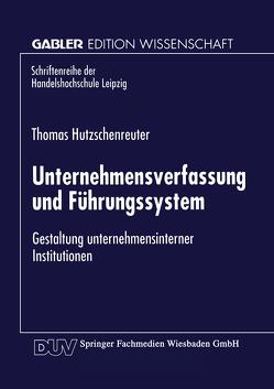 Unternehmensverfassung und Führungssystem von Hutzschenreuter,  Thomas