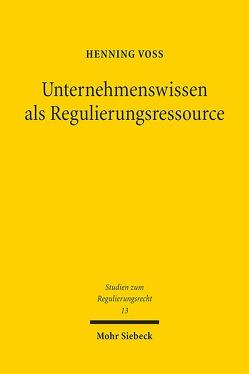 Unternehmenswissen als Regulierungsressource von Voß,  Henning