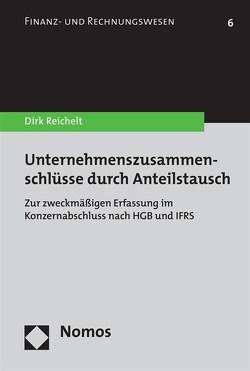 Unternehmenszusammenschlüsse durch Anteilstausch von Reichelt,  Dirk